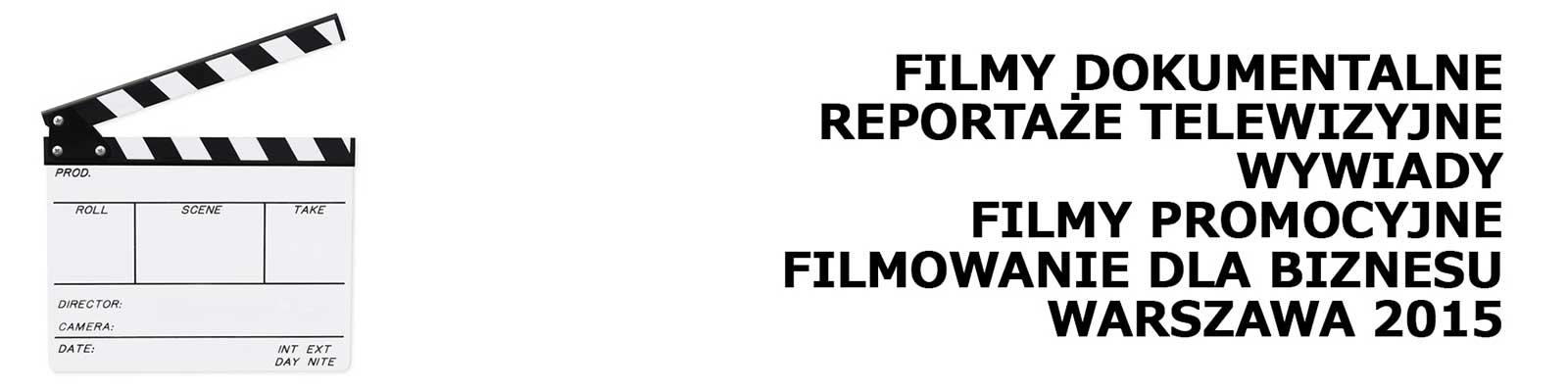 Studio Filmowe Warszawa - Produkcja Filmowa